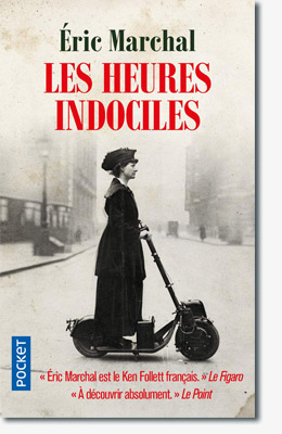 Les heures indociles - Eric Marchal