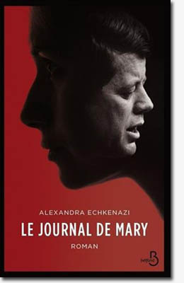 Le journal de Mary - Alexandra ECHKENAZI