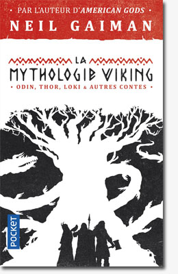 La mythologie viking - Neil Gaiman