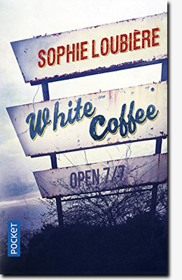 White coffee - Sophie Loubière