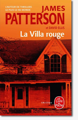 La villa rouge - James Patterson & David Ellis