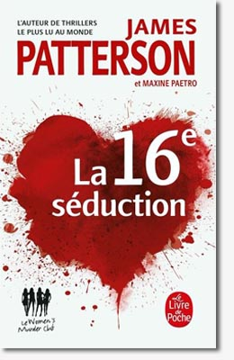 La 16 éme seduction – James Patterson & Maxine Paetro