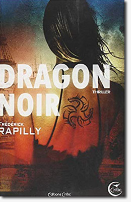 Dragon Noir -Frédérick Rapilly