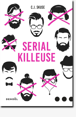 Serial Killeuse – C. J. Skuse