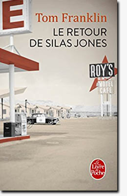 Le retour de Silas Jones - Tom Franklin
